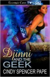 Djinni and the Geek (Geek Love #2) - Cindy Spencer Pape