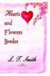 Hearts and Flowers Border - L. T. Smith