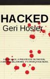 Hacked - Geri Hosier
