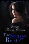 The Stage Bride - Jerrica Knight-Catania