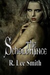 The Scholomance - R. Lee Smith