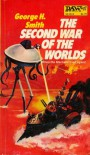 Second War of the Worlds - George Henry Smith
