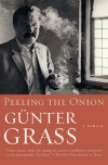 Peeling the Onion - Günter Grass, Michael Henry Heim, Günter Grass