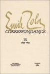 Correspondance: Tome 9 : 1897-1899 - Émile Zola