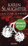 Stiller Schmerz: Bonus-Story zu »Bittere Wunden« - Short Thriller - Karin Slaughter