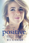 Positive: A Memoir - Paige Rawl, Ali Benjamin