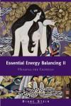 Essential Energy Balancing II: Healing the Goddess - Diane Stein