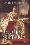Queen Victoria (British History in Perspective) - Walter L. Arnstein