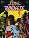 Love and Rockets - Jaime Hernández, Gilbert Hernández, Gary Groth