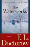 The Waterworks - E.L. Doctorow