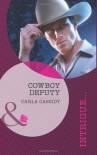 Cowboy Deputy - Carla Cassidy