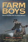 Farm Boys: Lives of Gay Men from the Rural Midwest - Will Fellows