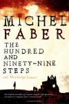 The Hundred And Ninety Nine Steps - Michel Faber