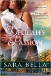Delilah's Passion - Sarah Bella