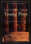 Letters to a Young Poet - Rainer Maria Rilke, Joan M. Burnham, Kent Nerburn