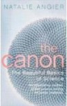 The Canon: The Beautiful Basics Of Science - Natalie Angier