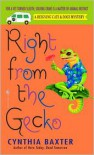 Right from the Gecko - Cynthia Baxter