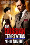 The Russian Temptation - Nikki Navarre