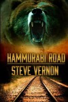 Hammurabi Road: A Tale of Northern Ontario Vengeance - Steve Vernon