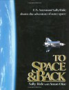 To Space and Back - Sally Ride, Susan Okie