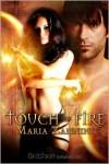 Touch of Fire - Maria Zannini
