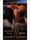 Riding the Waves - Jennifer LaRose