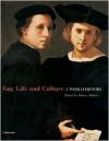 Gay Life & Culture: A World History - Robert Aldrich