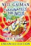 Fortunately, the Milk . . . - Neil Gaiman
