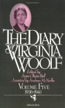 The Diary, Vol. 5: 1936-1941 - Virginia Woolf, Anne Olivier Bell