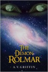 The Demon Rolmar - A.V. Griffin