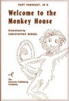 Kurt Vonnegut, Jr.'s Welcome To the Monkey House - Kurt Vonnegut, Christopher Sergel