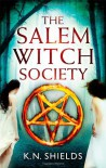 The Salem Witch Society - K.N. Shields