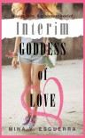 Interim Goddess of Love - Mina V. Esguerra