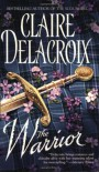 The Warrior - Claire Delacroix
