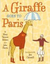 A Giraffe Goes to Paris - Mary Tavener Holmes, Jon Cannell, John        Harris