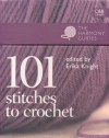 101 Stitches to Crochet (Harmony Guides) (The Harmony Guides) - Erika Knight
