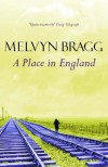 A Place in England - Melvyn Bragg