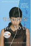 Broken for You - Stephanie Kallos