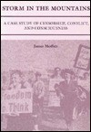 Storm in the Mountains: A Case Study of Censorship, Conflict, and Consciousness - James Moffett