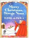 Merry Christmas, Strega Nona - Tomie dePaola