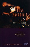 The Moving Target - Ross Macdonald