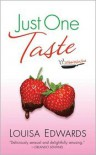 Just One Taste (Recipe for Love #3) - Louisa Edwards