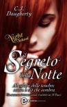 Il segreto della notte. Night school - C.J. Daugherty