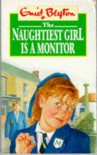 The Naughtiest Girl Is a Monitor (Red Fox Middle Fiction) - Enid Blyton