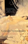 Grandes Horizontales: The Lives and Legends of Four Nineteenth-Century Courtesans - Virginia Rounding