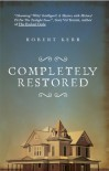 Completely Restored - Robert Kerr