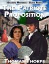 The Patriote Proposition (Darmon, 3) - Thomas Thorpe