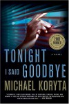Tonight I Said Goodbye - Michael Koryta
