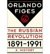Revolutionary Russia, 1891-1991 - Dr Orlando Figes