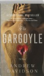 The Gargoyle (Perfect Paperback) - Andrew Davidson